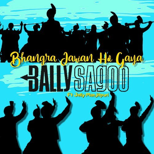 Bhangra Jawan Ha Gaya - Single