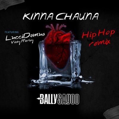 Kinna Chauna – Hip Hop Remix (Single)