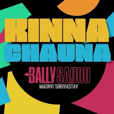 Kinna Chauna featuring Madhvi Shrivastav (Single)